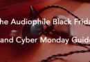 The Audiophile Black Friday and Cyber Monday Guide 2017